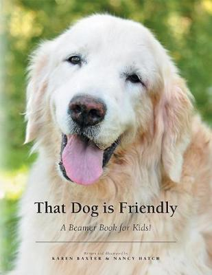 That Dog Is Friendly: A Beamer Book for Kids! (Paperback)