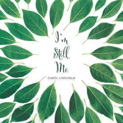 I'm Still Me (Paperback)
