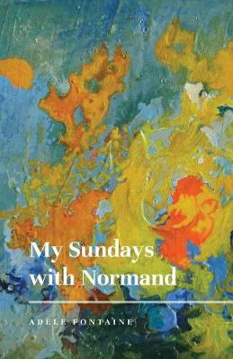 My Sundays with Normand (Paperback)