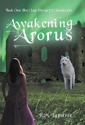 Awakening Arorus (Hardback)