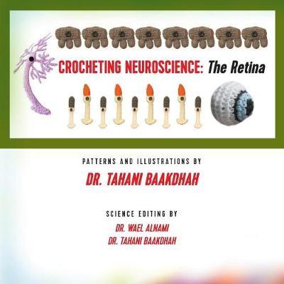 Crocheting Neuroscience: The Retina (Paperback)