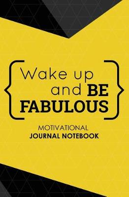 Motivational Journal Notebook: 150-Page Blank, Lined Writing Journal with Motivational Quotes - Makes a Great Gift for Those Wanting an Inspiring Journal to Write in (5.25 X 8 Inches / Yellow) (Paperback)