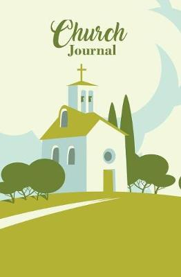Church Journal: 120-Page Blank, Lined Writing Journal for Christians - Makes a Great Gift for Men, Women and Kids (5.25 X 8 Inches / White and Green) (Paperback)