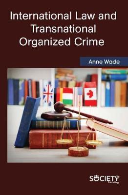 International Law and Transnational Organized Crime (Hardback)