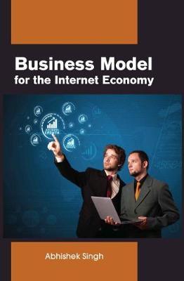 Business model for the Internet economy (Hardback)