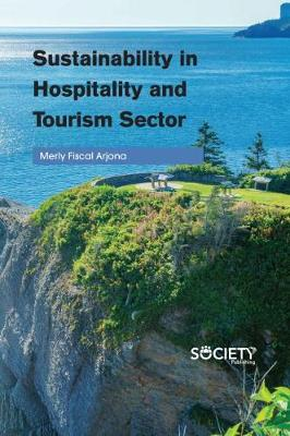 Sustainability in Hospitality and Tourism Sector (Hardback)