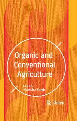 Organic and Conventional Agriculture (Hardback)