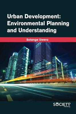Urban Development: Environmental Planning and Understanding (Hardback)