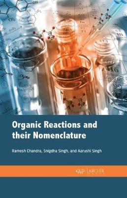 Organic Reactions and their nomenclature (Hardback)