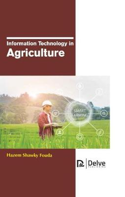 Information Technology in Agriculture (Hardback)