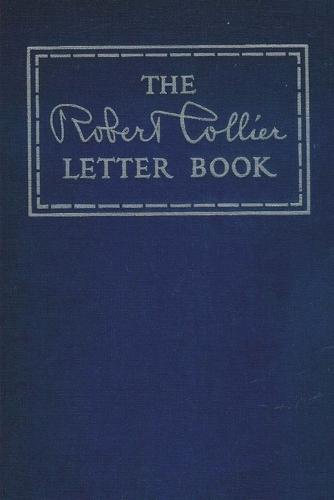 The Robert Collier Letter Book (Paperback)