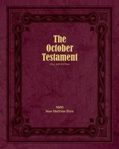The October Testament: Full Size Edition (Paperback)