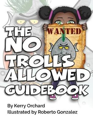 The No Trolls Allowed Guidebook (Hardback)
