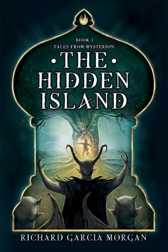 The Hidden Island - Tales from Mysterion 1 (Paperback)