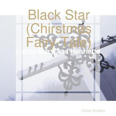 Black Star(chirstmas Fairy-Tale) (Paperback)