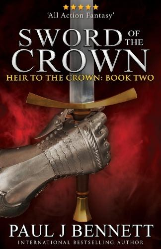 Sword of the Crown - Heir to the Crown 2 (Paperback)