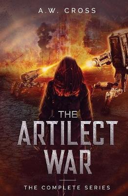 The Artilect War: Complete Series - Artilect War (Paperback)
