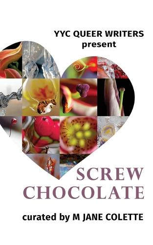 Screw Chocolate: 14 Queer Valentines to Get You Through February 14 (Paperback)