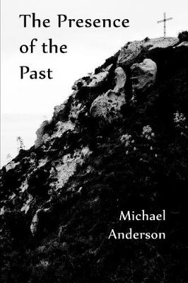 The Presence of the Past (Paperback)