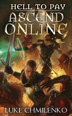 Hell to Pay - Ascend Online Adventure 1 (Paperback)