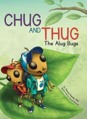 Chug and Thug: The Alug Bugs (Hardback)