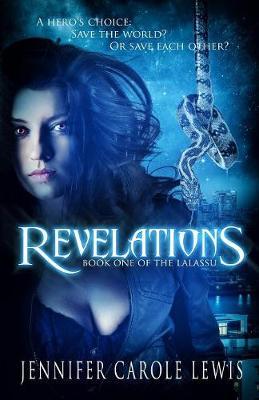 Revelations: Book One of the Lalassu - Lalassu 1 (Paperback)