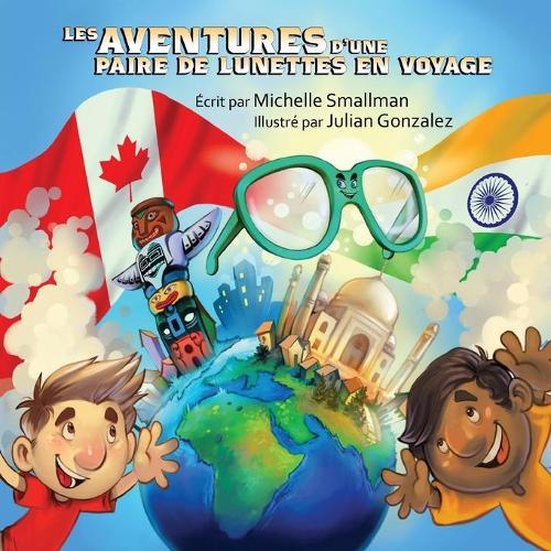 Les Aventures d'Une Paire de Lunettes En Voyage (Paperback)