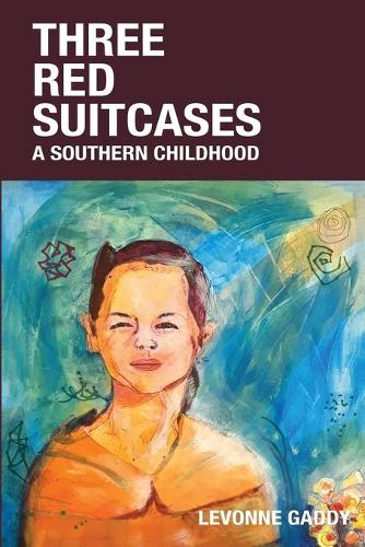 Three Red Suitcases: A Southern Childhood (Paperback)