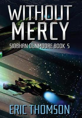Without Mercy - Siobhan Dunmoore 5 (Hardback)