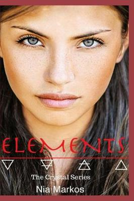 Elements (the Crystal Series) Book One (Paperback)