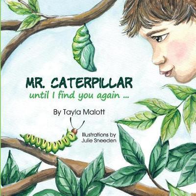 Mr. Caterpiller: Until I Find You Again... (Paperback)
