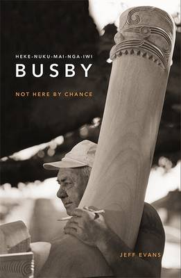 Hekenukumai Busby: Not by Chance (Paperback)