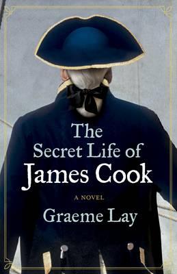 The Secret Life of James Cook (Paperback)