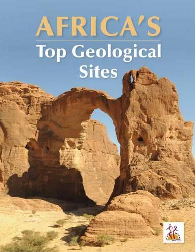 Africa's top geological sites (Paperback)