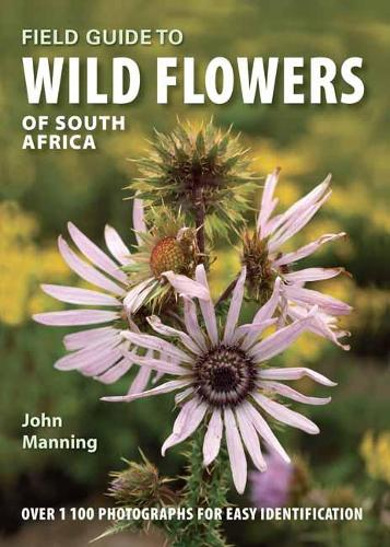 Field Guide to Wild Flowers of South Africa - South African field guide series (Address book)