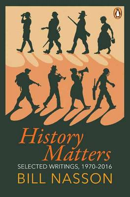 History matters: Selected writings, 1970-2016 (Hardback)