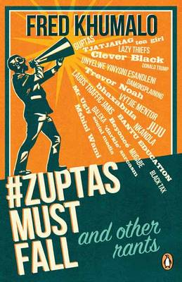 #ZuptasMustFall, and other rants (Paperback)