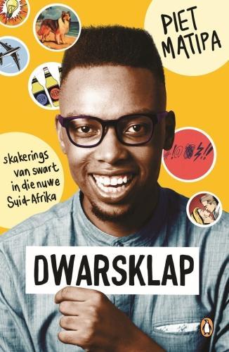 Dwarsklap: Skakerings van swart in die nuwe Suid Afrika (Paperback)