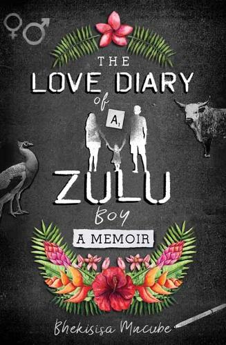 The Love Diary of a Zulu Boy (Paperback)