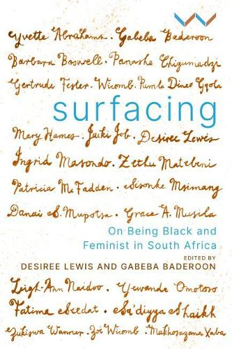 Surfacing: On being black and feminist in South Africa (Paperback)