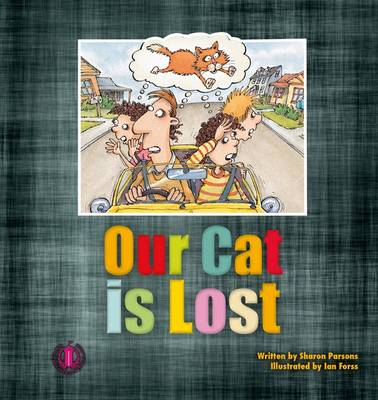 Our Cat is Lost - The Literacy Tower (Paperback)