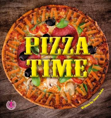 Pizza Time - The Literacy Tower (Paperback)