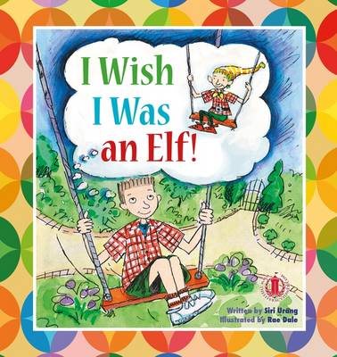 I Wish I Was an Elf - The Literacy Tower (Paperback)