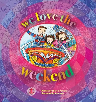 We Love the Weekend - The Literacy Tower (Paperback)