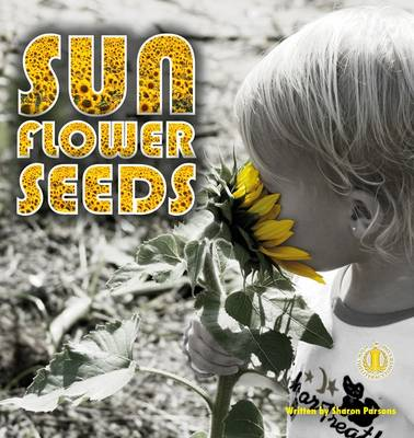Sunflower Seeds - The Literacy Tower (Paperback)