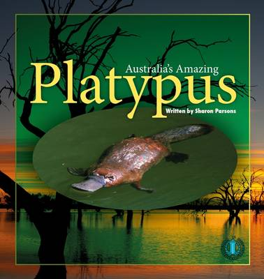 Australia's Amazing Platypus - The Literacy Tower (Paperback)