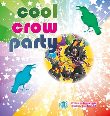 Cool Crow Party - The Literacy Tower (Paperback)