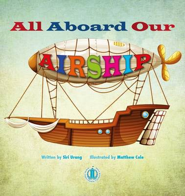 All Aboard Our Airship - The Literacy Tower (Paperback)
