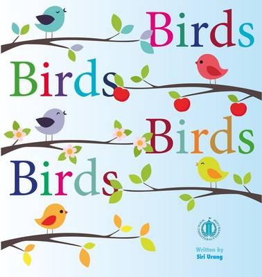 Birds Birds Birds Birds - The Literacy Tower (Paperback)