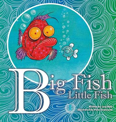 Big Fish Little Fish - The Literacy Tower (Paperback)
